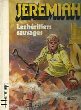 HERMANN . JEREMIAH N°3 . LES HÉRITIERS SAUVAGES . EO . 1980 .