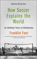 How Soccer Explains the World(Chinese Edition), Franklin Foer