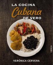 La Cocina Cubana de Vero (Paperback or Softback)