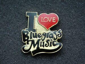 VINTAGE METAL PIN   I LOVE BLUEGRASS MUSIC
