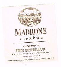 1930s California MADRONE SUPERME DRY SEMILLON WINE label