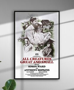 ALL CREATURES GREAT AND SMALL James Herriot Film Poster - Anthony Hopkins Print