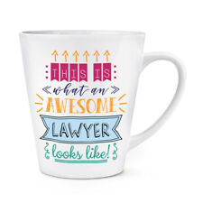 This Is What An Awesome Lawyer Looks Like 12oz Latte Mug Cup - Funny Best