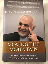 Moving The Mountain Hardcover 2012 Abdul Rauf