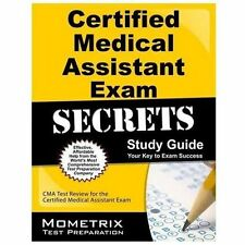 Certified Medical Assistant Exam Secrets Study Guide : CMA Test Review for...