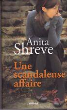 Une scandaleuse affaire.Anita SHREVE.France Loisirs S003