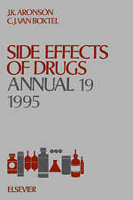 NEW Side Effects of Drugs Annual, Volume 19 (Vol 19)