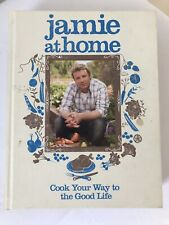JAMIE AT HOME by Jamie Oliver Cook Your Way To The Good Life (Hardcover) 2007