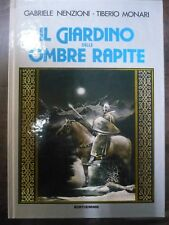 Il giardino delle ombre rapite . Nenzioni e Monari . Editiemme 1981