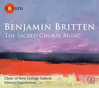 Choir of New College Oxford - Benjamin Britten: The Sacred Choral Music [CD]