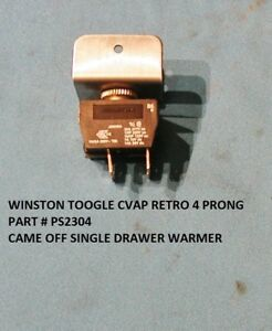 WINSTON DRAWER WARMER CVAP SWITCH TOGGLE ON OFF CVAP RETRO PART # PS2304