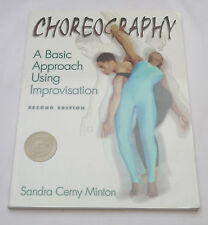 New Choreography Basic Approach Using Improvisation 2nd Ed College Text Book