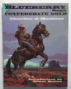 Blueberry Saga Confederate Gold by Jean-Michel Charlier & Moebius 1996 Paperback