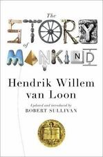 The Story Of Mankind (updated)  (liveright Classics): By Hendrik Willem van L...
