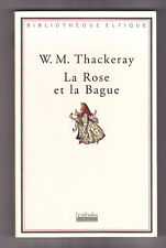 LA ROSE ET LA BAGUE  W.M.Thackeray