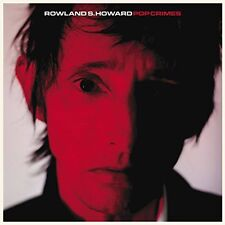 Rowland S. Howard, Rowland Howard S - Pop Crimes [New Vinyl]