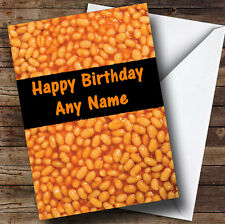 Baked Beans Funny Personalised Birthday Greetings Card
