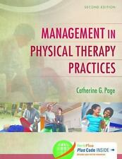 Management in Physical Therapy Practices by Catherine G. Page (2015,...