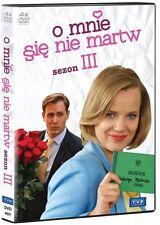 O MNIE SIE NIE MARTW  sezon 3 DVD 4 disc POLSKI POLISH