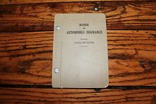 Vintage 1928  Hardcover Manual of Automobile Insurance