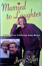 JERRY STILLER / ANNE MEARA - MARRIED TO LAUGHTER - HARDBACK, DJ - SIGNED BY BOTH
