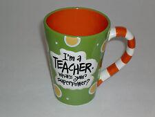 *New* I'm A Teacher, What's Your Super Power? Teacher 12 oz Coffee Mug