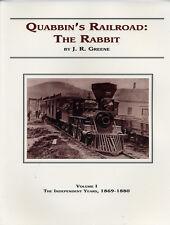 Quabbin's Railroad The Rabbit Vol. 1 book by J.R. Greene, B&A Athol Branch MA pb