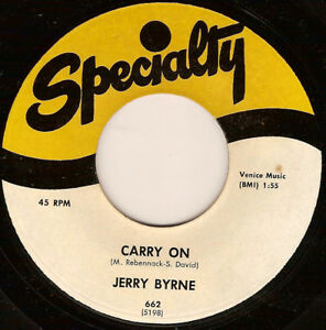 JERRY BYRNE carry on U.S. SPECIALTY 45rpm 662_1959 rockabilly