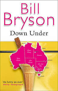 Down Under by Bill Bryson, Acceptable Used Book (Paperback) FREE & FAST Delivery