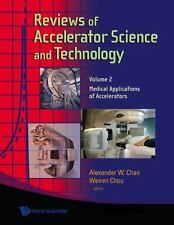 Reviews of Accelerator Science and Technology - Volume 2: Medical.