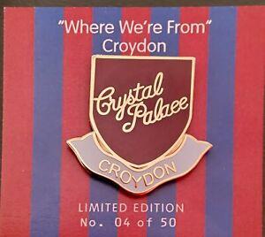 "CRYSTAL PALACE ""CROYDON"" LIMITED EDITION FOOTBALL PIN  BADGE"