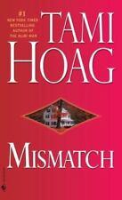 Mismatch by Tami Hoag (2008, Paperback)