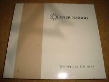 XAVIER NAIDOO - Wo Willst Du Hin?  (Maxi-CD)