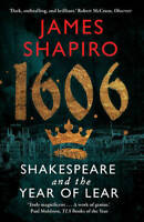 1606: Shakespeare and the Year of Lear, Shapiro, James, New