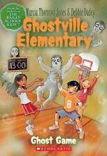 Ghost Game (Ghostville Elementary, Book 2) by Marcia T. Jones, Debbie Dadey, Goo