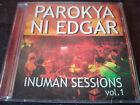PAROKYA NI EDGAR - Inuman Sessions (Vol 1) CD Alternative Rock / OPM