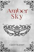Amber Sky, Paperback, Brand New, Free P&P in the UK