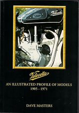 VELOCETTE 1905 - 1971 AN ILLUSTRATED PROFILE OF All MODELS - NEW