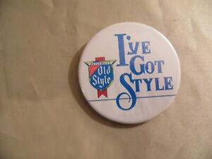 "Heileman's ""I've Got Style"" Button (Pinback) / Free Domestic Shipping"