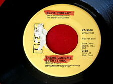 ELVIS PRESLEY~THERE GOES MY EVERYTHING~PROMO~I REALLY DON'T WANT TO KNOW~ POP 45