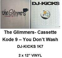 The Glimmers - Cassette + Code 9 - You Don't Wash, DJ-KICKS !K7 2x LP VINYL NEU