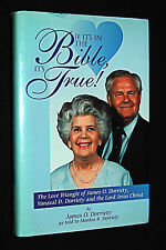 If It's in the Bible, It's True! The Love Triangle of James O. Dorriety Signed