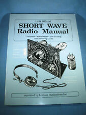 1934 Official Short Wave Radio Manual Reprint 1987 by Lindsay