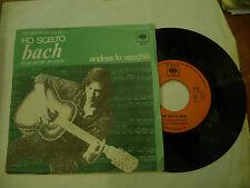 """ANDREA LO VECCHIO/VECCHIONI""""HO SCELTO BACH-disco 45 giri CBS 1967"""" BEAT It"""