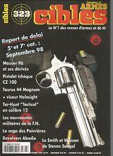 CIBLES N°323 MAUSER 96 / PISTOLET TCHEQUE CS 100 / TAURUS 44 MAGNUM / TACTICAL
