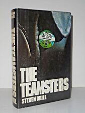 The TEAMSTERS By Steven Brill - H/C - THE ARMY THAT KEEPS AMERICA MOVING