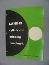Landis Handbook - Cylindrical Grinding -1967