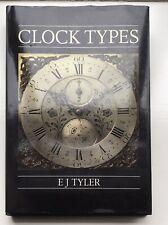 Clock Types by Tyler, E.J. Hardback Book
