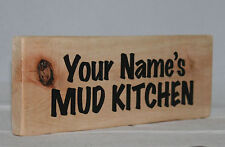 Name Personalised MUD KITCHEN Hang Out Sign Plaque Home School Garden Veg Plot