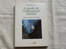 Le guide de l'éducateur nature,Vaquette,43 jeux d'eveil